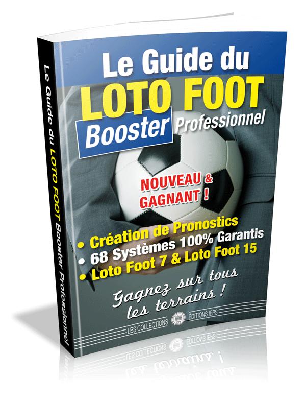 LE GUIDE DU LOTO FOOT BOOSTER 7 & 15