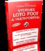 Sustèmes Loto-Foot à Multiposition